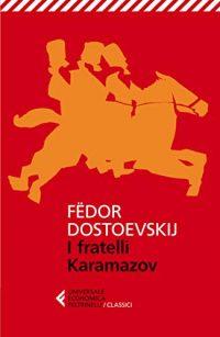 I fratelli Karamazov Fedor Dostoevskij
