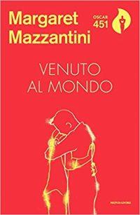Venuto al mondo Margaret Mazzantini